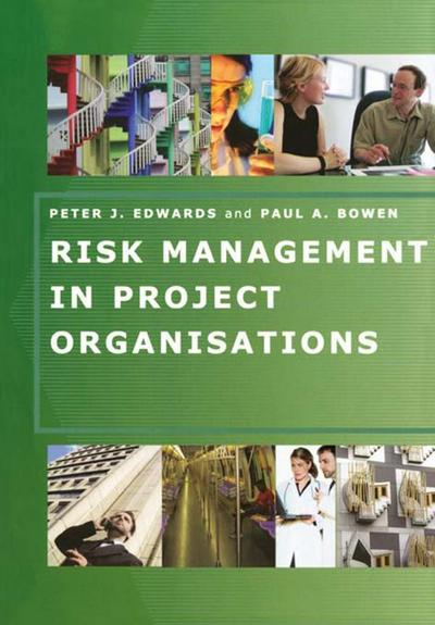 Risk Management in Project Organisations