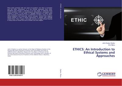 ETHICS: An Introduction to Ethical Systems and Approaches