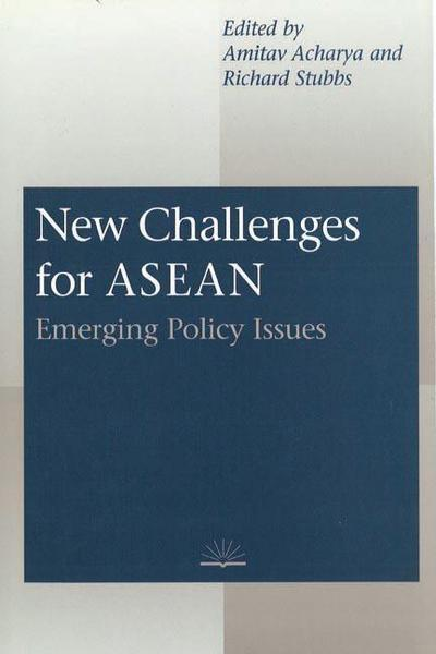 New Challenges for ASEAN: Emerging Policy Issues