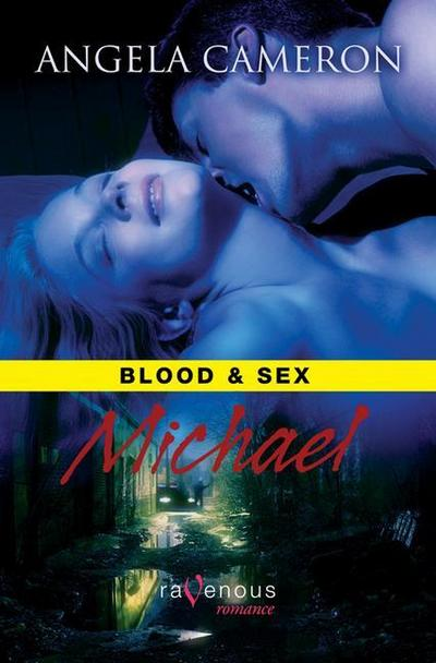 Blood & Sex: Michael