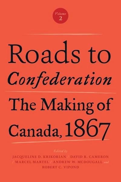 Roads to Confederation