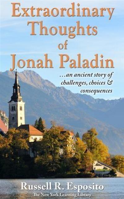 Extraordinary Thoughts of Jonah Paladin