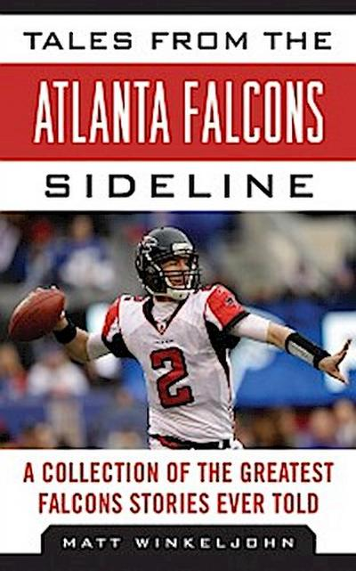 Tales from the Atlanta Falcons Sideline