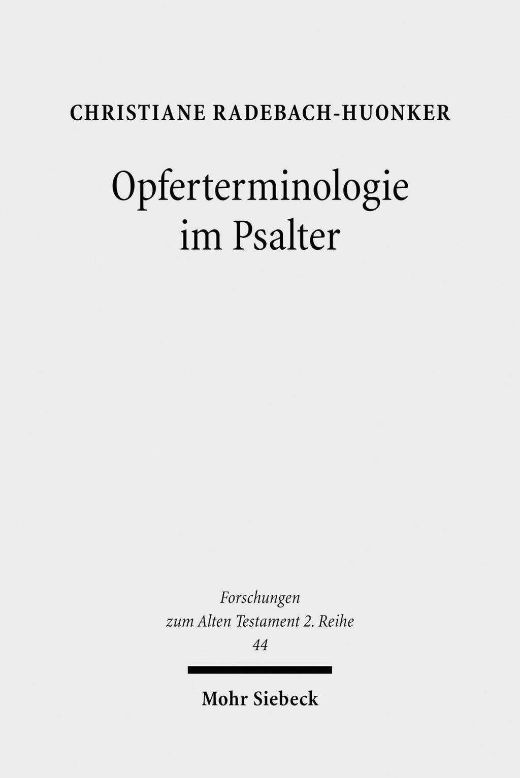 Opferterminologie im Psalter Christiane Radebach-Huonker