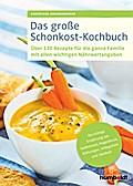 Das große Schonkost-Kochbuch
