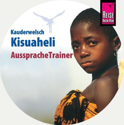 Reise Know-How AusspracheTrainer Kisuaheli (Kauderwelsch, Audio-CD)