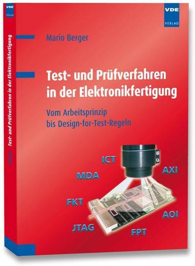 Test- und Prüfverfahren in der Elektronikfertigung