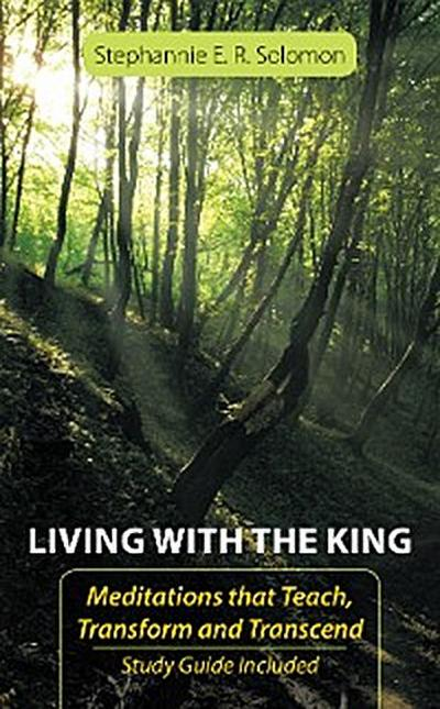 Living with the King