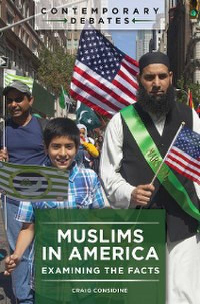 Muslims in America: Examining the Facts