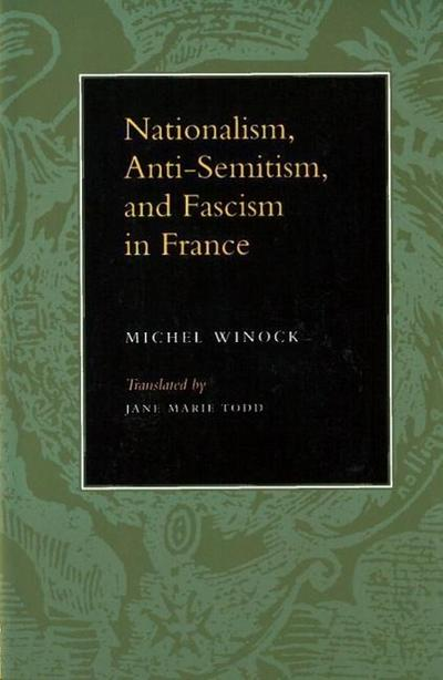 Nationalism, Antisemitism, and Fascism in France