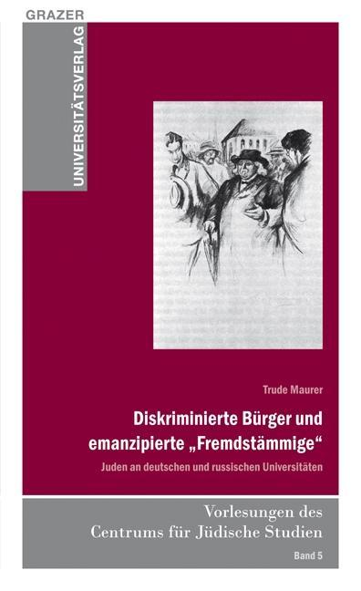 """Diskriminierte Bürger und emanzipierte """"""""Fremdstämmige"""""""" Trude Maurer"""