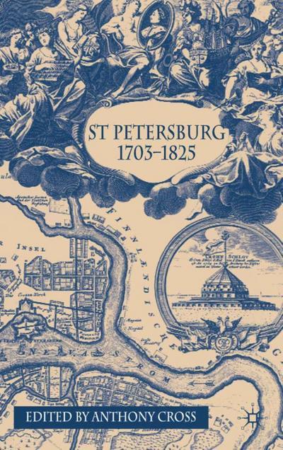 St Petersburg, 1703-1825