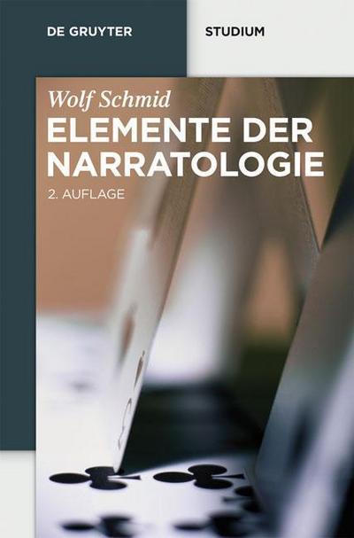 Elemente der Narratologie (De Gruyter Studienbuch)