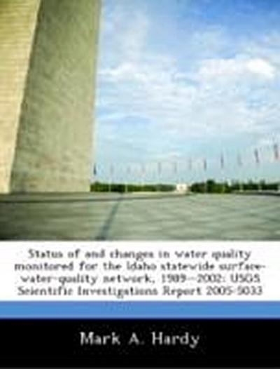Hardy, M: Status of and changes in water quality monitored f
