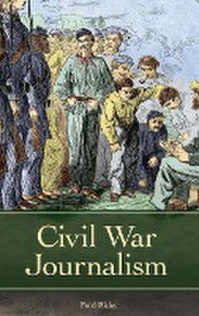 Civil War Journalism