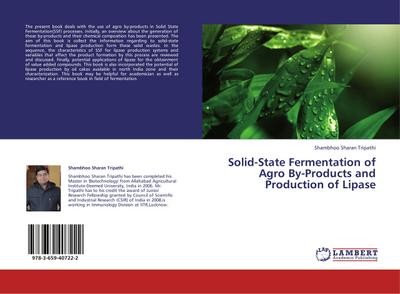 Solid-State Fermentation of Agro By-Products and Production of Lipase