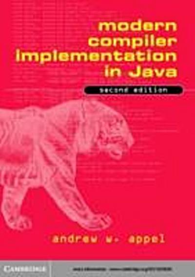 Modern Compiler Implementation in Java