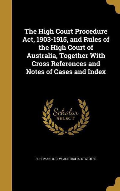 HIGH COURT PROCEDURE ACT 1903-