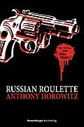 Russian Roulette   ; HC - Alex Rider 00; Aus d. Engl. v. Ströle, Wolfram; Deutsch