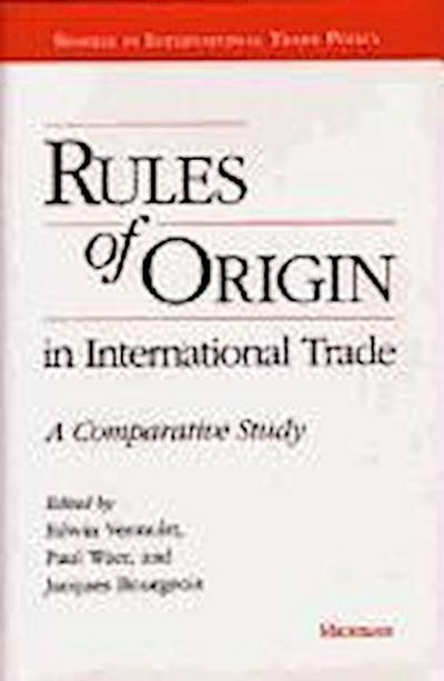 Rules of Origin in International Trade: A Comparative Study