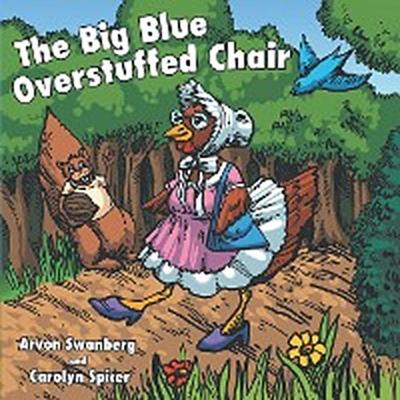 The Big, Blue, Overstuffed Chair