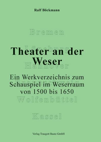 Theater an der Weser.