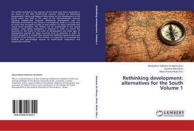 Rethinking development: alternatives for the South Volume 1