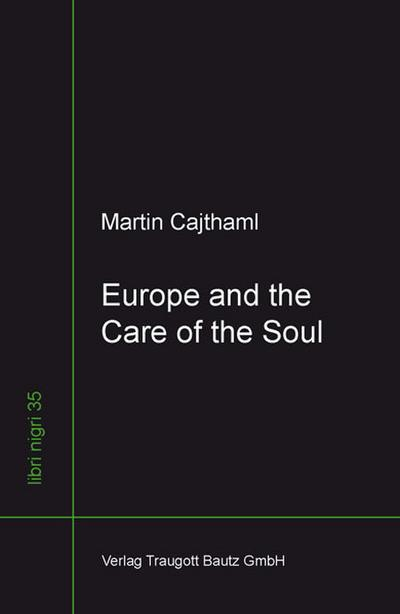 Europe and the Care of the Soul