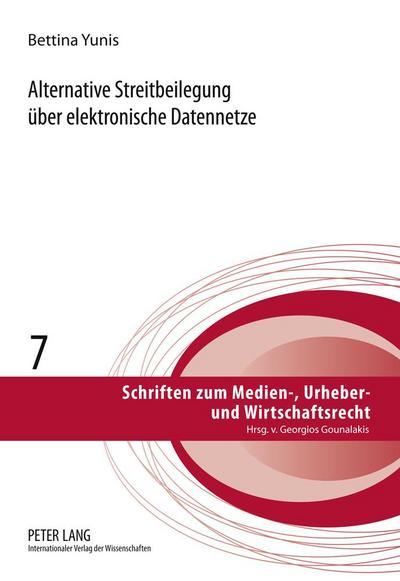 alternative-streitbeilegung-uber-elektronische-datennetze-schriften-zum-medien-urheber-und-wirts