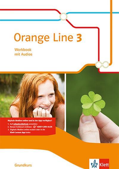 Orange Line 3. Workbook mit Audio-CD. Grundkurs