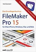 FileMaker Pro 15 - Das Grundlagenbuch; Automa ...