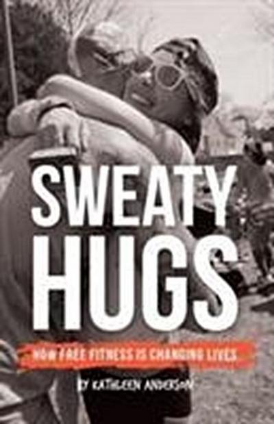 Sweaty Hugs