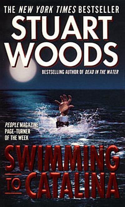 Swimming to Catalina - Harpertorch - Taschenbuch, , Stuart Woods,(None), A Novel, A Novel