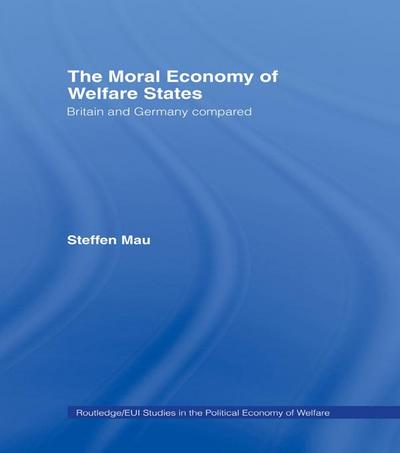 The Moral Economy of Welfare States