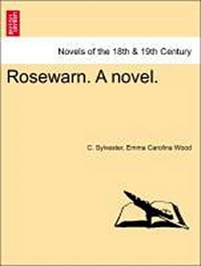 Rosewarn. A novel.