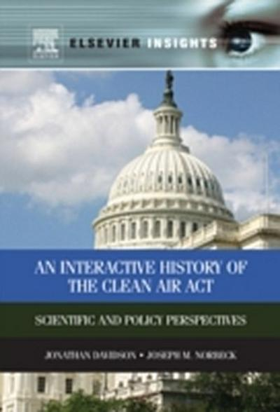 Interactive History of the Clean Air Act