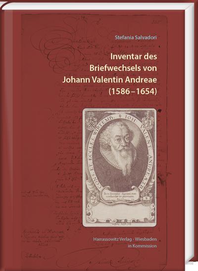 Inventar des Briefwechsels von Johann Valentin Andreae (1586 -1654)