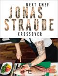 Next Chef Jonas Straube | Crossover
