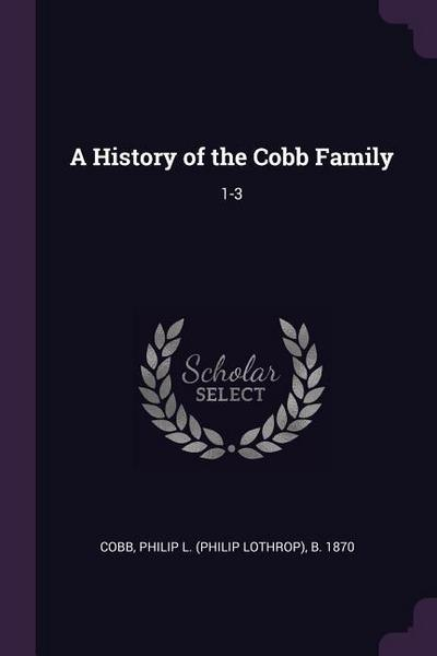 A History of the Cobb Family: 1-3