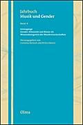 Grenzgänge. Gender, Ethnizität und Klasse als Wissenskategorien der Musikwissenschaften