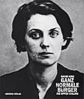 Ganz normale Bürger: Die Opfer Stalins
