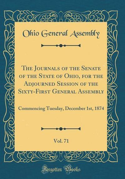 The Journals of the Senate of the State of Ohio, for the Adjourned Session of the Sixty-First General Assembly, Vol. 71: Commencing Tuesday, December