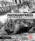 Panzerkampfwagen: Technik, Tanks und Taktik i ...