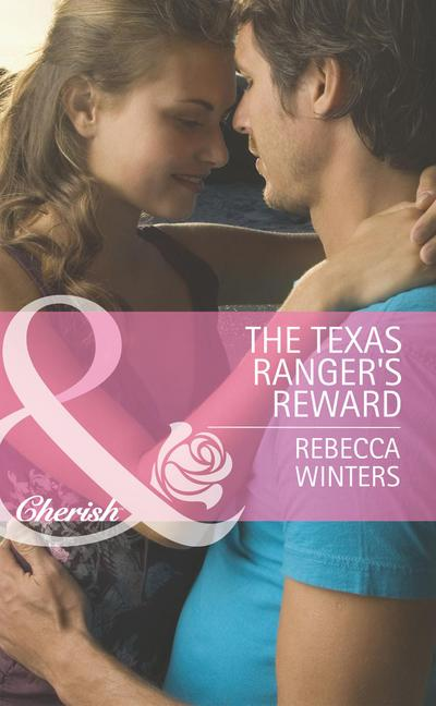 The Texas Ranger's Reward (Mills & Boon Cherish) (Undercover Heroes, Book 3)