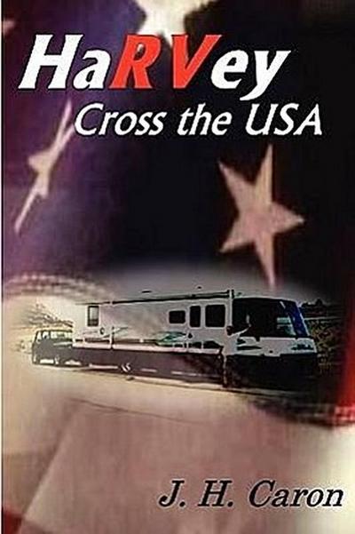 Harvey Cross the USA