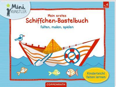 Mein erstes Schiffchen-Bastelbuch
