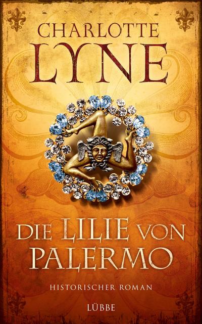 Die Lilie von Palermo; Historischer Roman; Deutsch