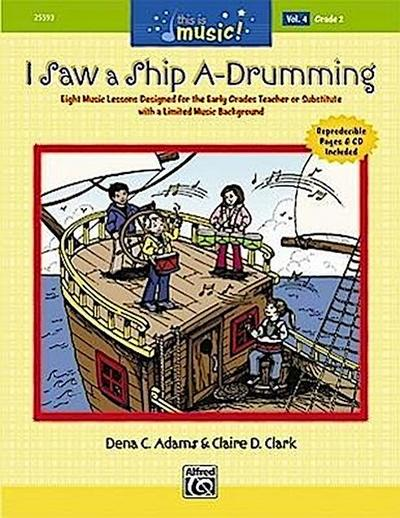 This Is Music!, Vol 4: I Saw a Ship A-Drumming, Book & CD
