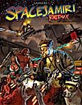 SPACEJAMIRI(TM) REDUX