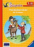 Pferdeabenteuer für Erstleser (Leserabe - Son ...